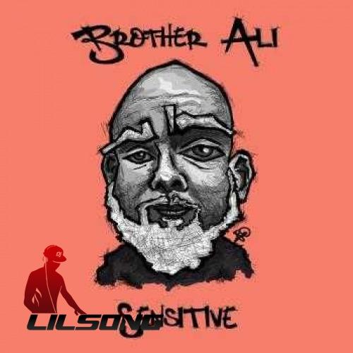Brother Ali - Sensitive