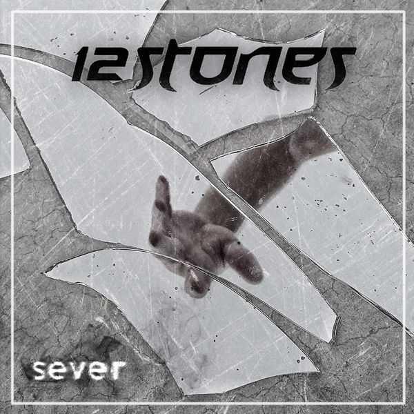 12 Stones - Sever