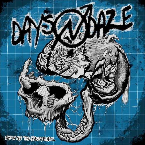 Days N Daze - Show Me The Blueprints