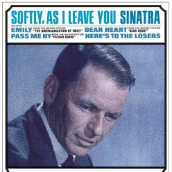 Frank Sinatra - Softly As I Leave You