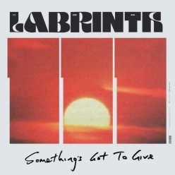 Labrinth - Somethings Got To Give