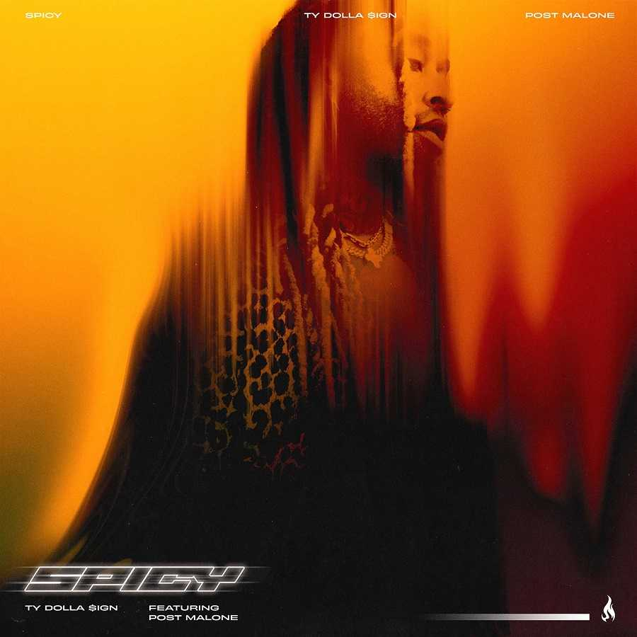 Ty Dolla Sign Ft. Post Malone - Spicy