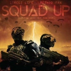 Method Man Ft. Streetlife - Squad Up