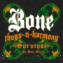 Bone Thugs-N-Harmony Ft. Ky-Mani Marley - Survival