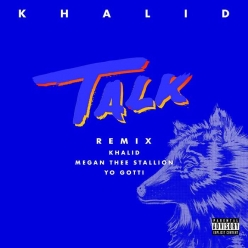 Khalid Ft. Megan Thee Stallion & Yo Gotti - Talk (Remix)