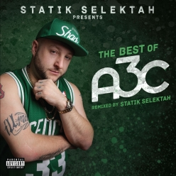 Statik Selektah - The Best of A3C