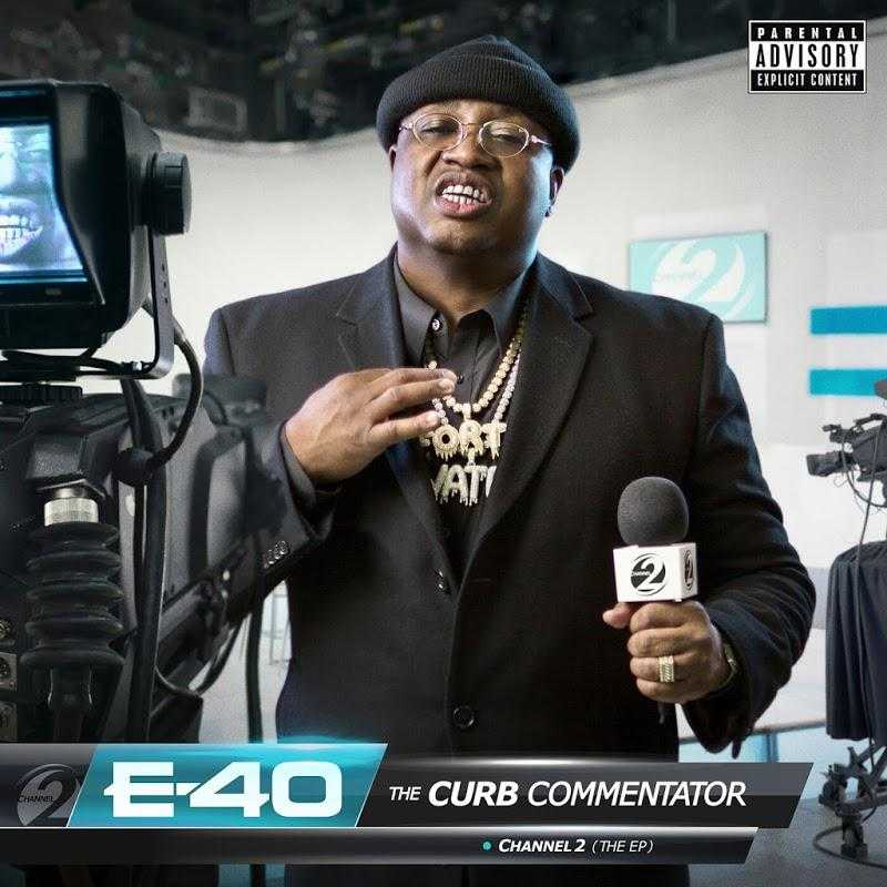 E-40 - The Curb Commentator Channel 2 (EP)