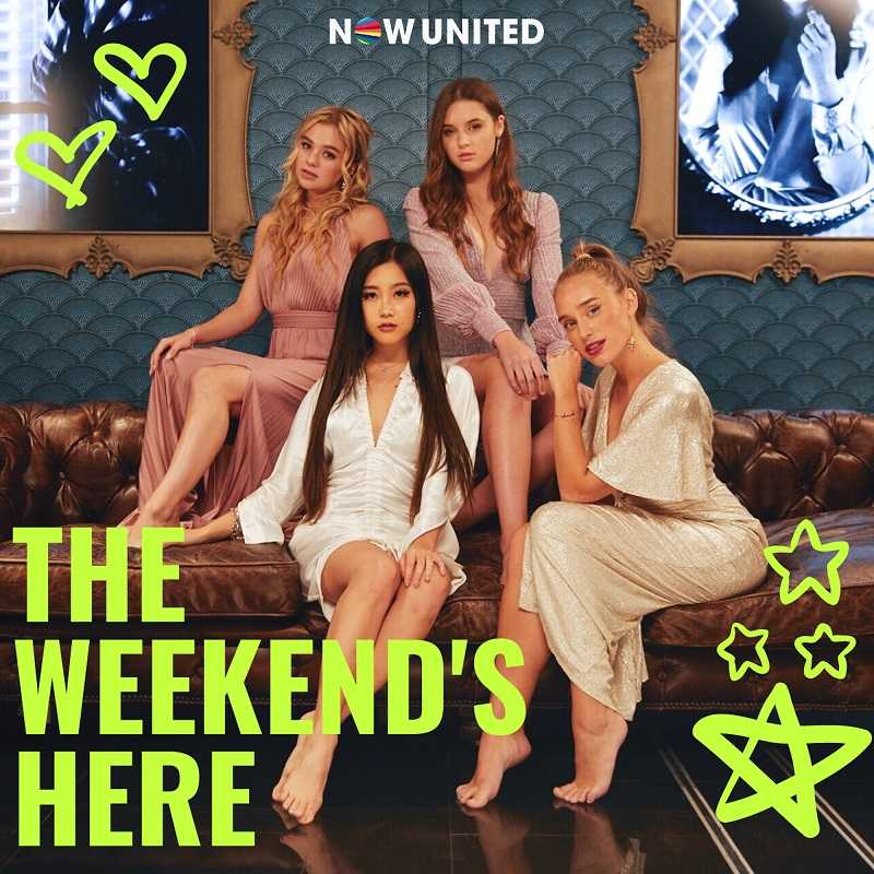 Now United - The Weekends Here