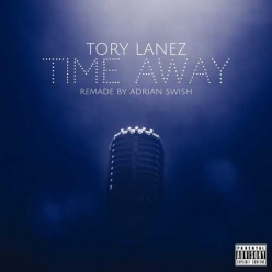 Tory Lanez - Time Away