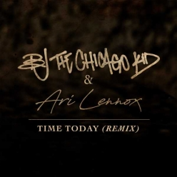 BJ the Chicago Kid & Ari Lennox - Time Today (Remix)
