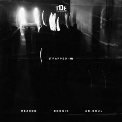 Reason Ft. Boogie & Ab-Soul - Trapped In