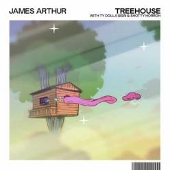James Arthur Ft. Ty Dolla Sign & Shotty Horroh - Treehouse