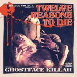 Adrian Younge & Ghostface Killah - Twelve Reasons To Die