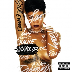 Rihanna - Unapologetic