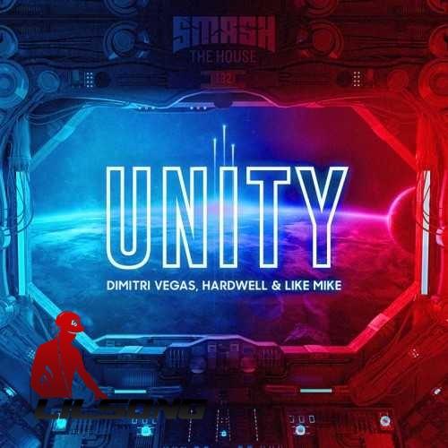 Dimitri Vegas & Like Mike & Hardwell - Unity