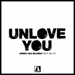 Armin van Buuren Ft. Ne-Yo - Unlove You