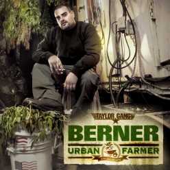 Berner - Urban Farmer
