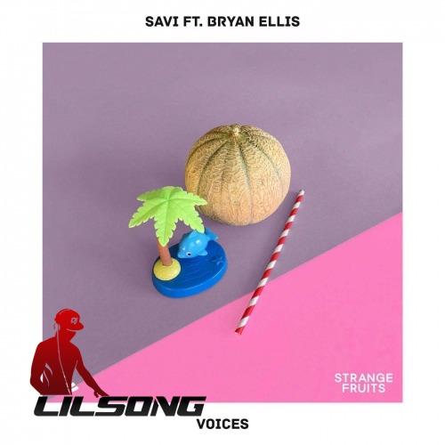 Savi Ft. Bryan Ellis - Voices