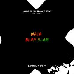 Jumbo, Farruko & Wisin - Watablamblam
