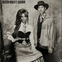 Lion Babe & Raekwon - Western World