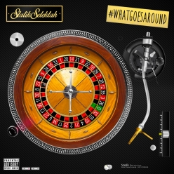 Statik Selektah - What Goes Around