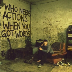 Plan B - Who Needs Actions When You Got Words