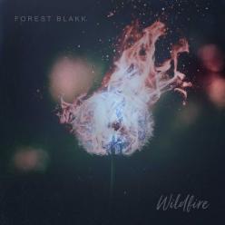 Forest Blakk - Wildfire