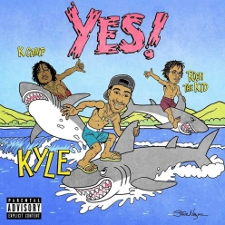 Kyle Ft. Rich The Kid & K Camp - Yes!