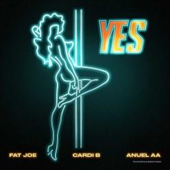 Fat Joe, Cardi B & Anuel AA - Yes