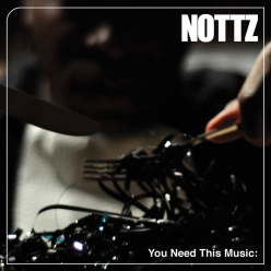 Nottz - You Need This Music