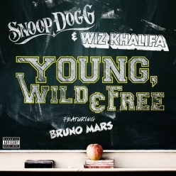 Snoop Dogg & Wiz Khalifa Ft. Bruno Mars - Young, Wild & Free