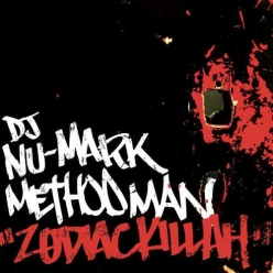 DJ Nu-Mark Ft. Method Man - Zodiac Killah