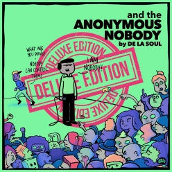De La Soul - and the Anonymous Nobody... (Deluxe Version)