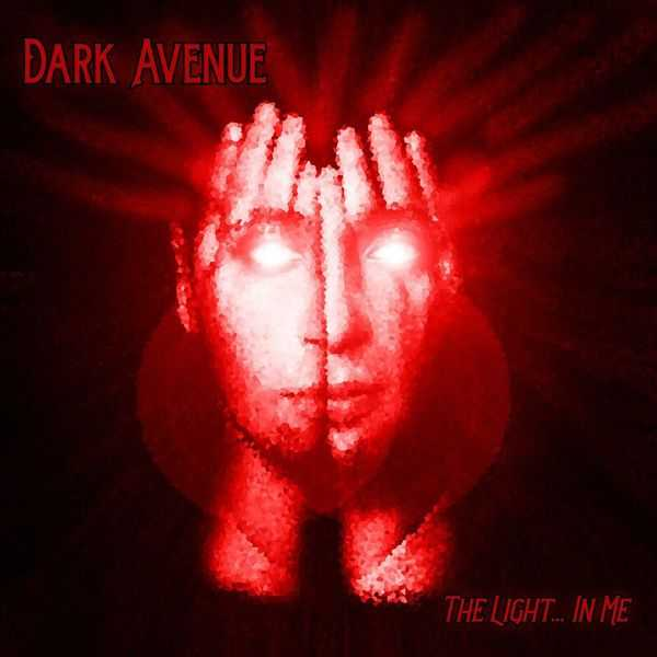 Dark Avenue - he Light... In Me